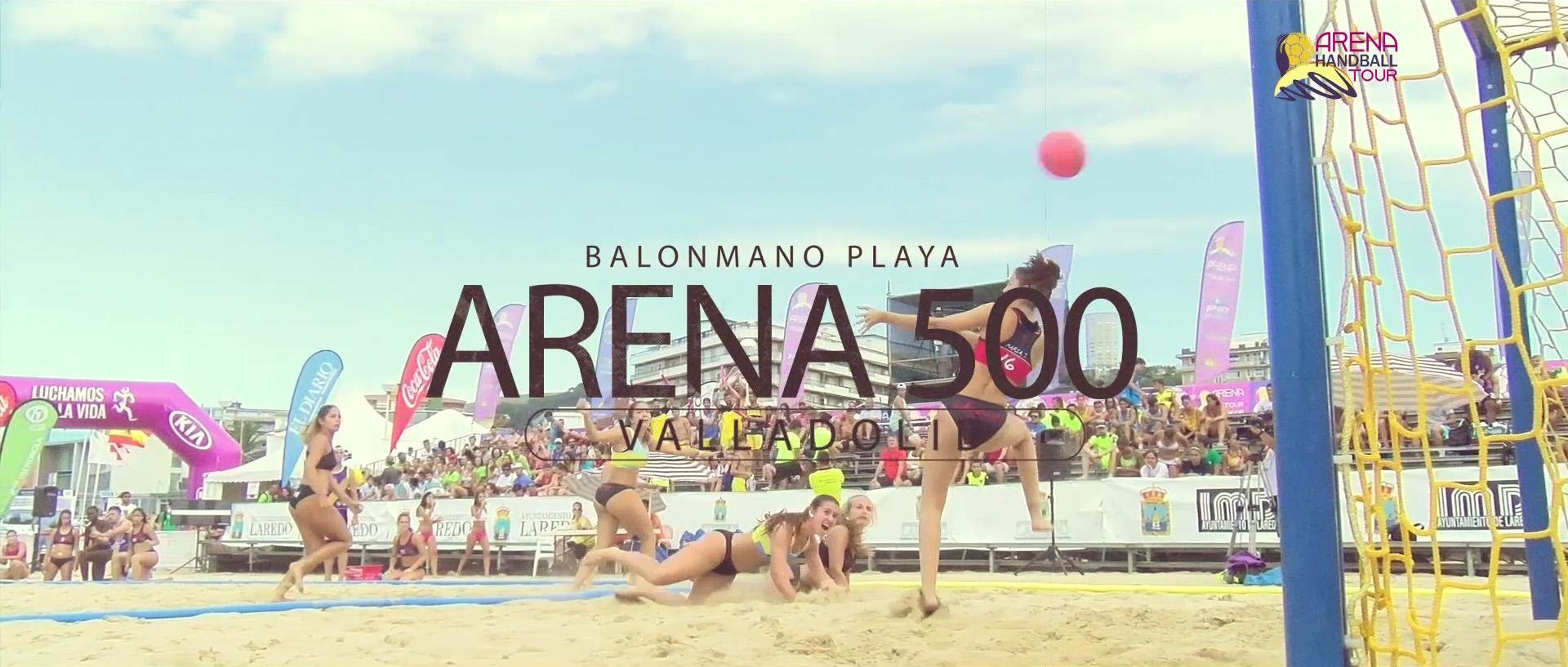 Balonmano Playa:  Arena 500 Valladolid