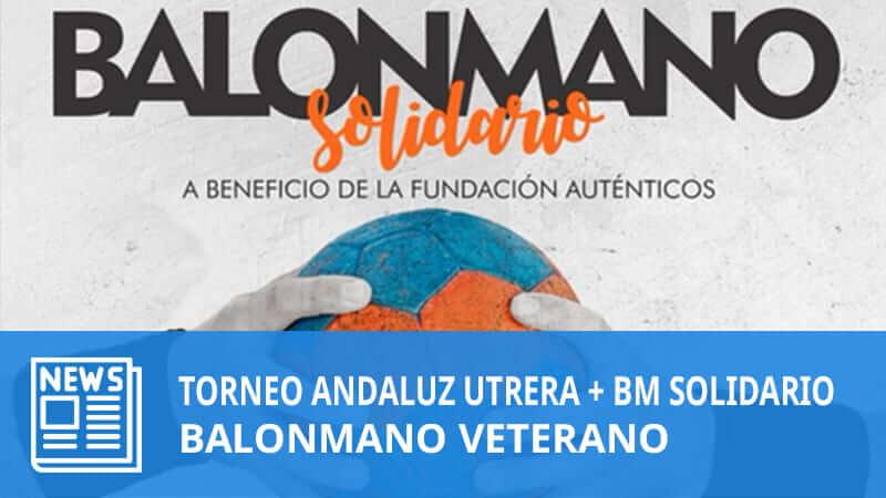 Torneo Andalucía Balonmano Veteranos en Utrera