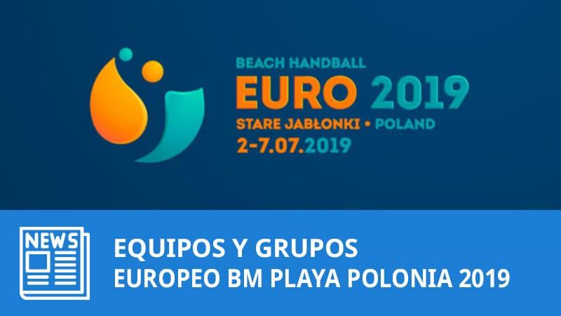 Europeo Balonmano Playa Polonia 2019: Grupos