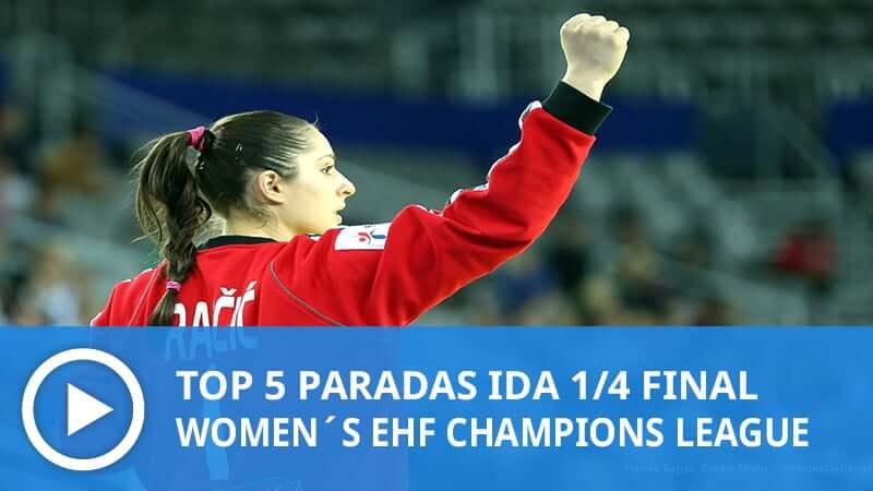Women´s Champions League: Top 5 Paradas IDA 1/4 Final