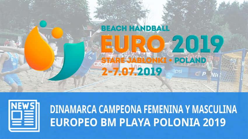 Europeo BM Playa Polonia 2019: Dinamarca Campeones