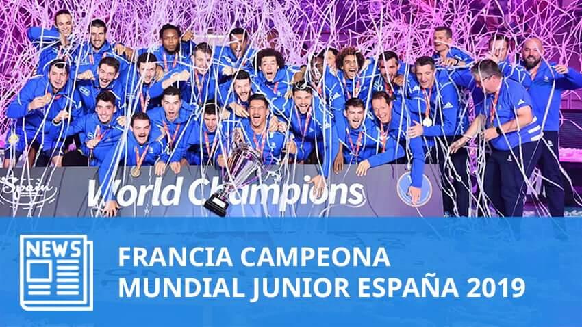 Mundial Junior 2019: Francia CAMPEÓN