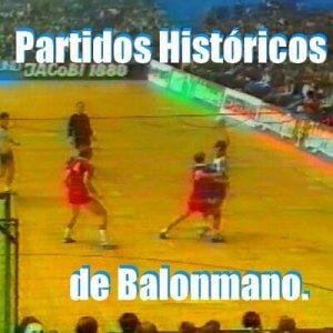 blog partidos historicos balonmano