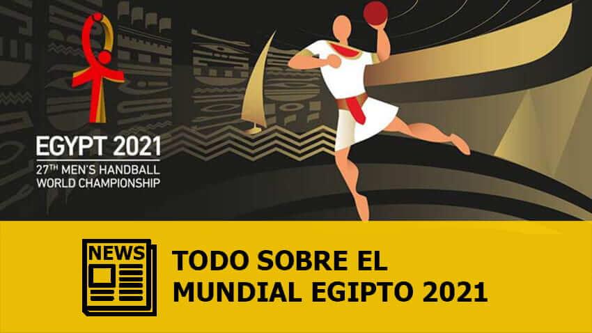 Mundial Masculino Egipto 2021