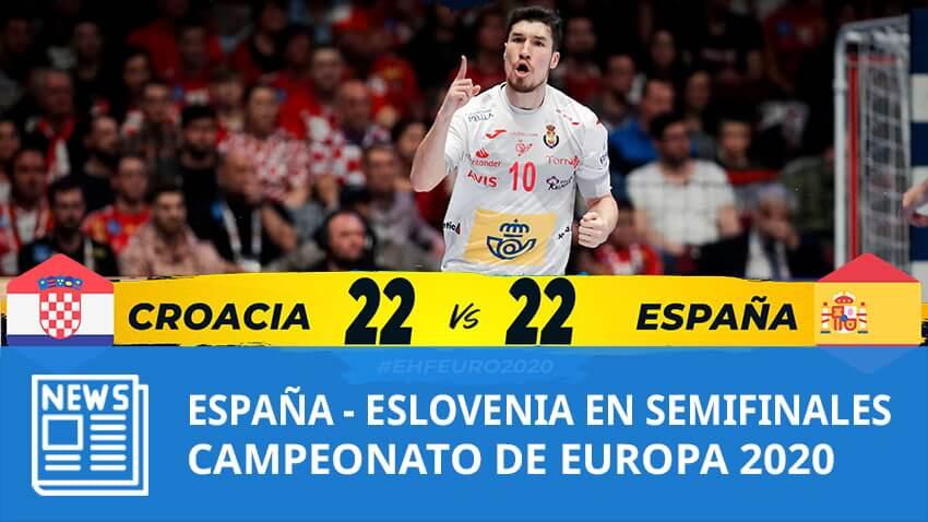Europeo 2020: España – Eslovenia en semifinales