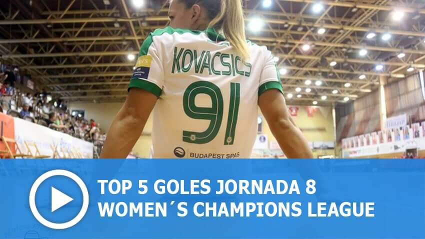 Women´s Champions League: Top 5 Goles Jornada 8